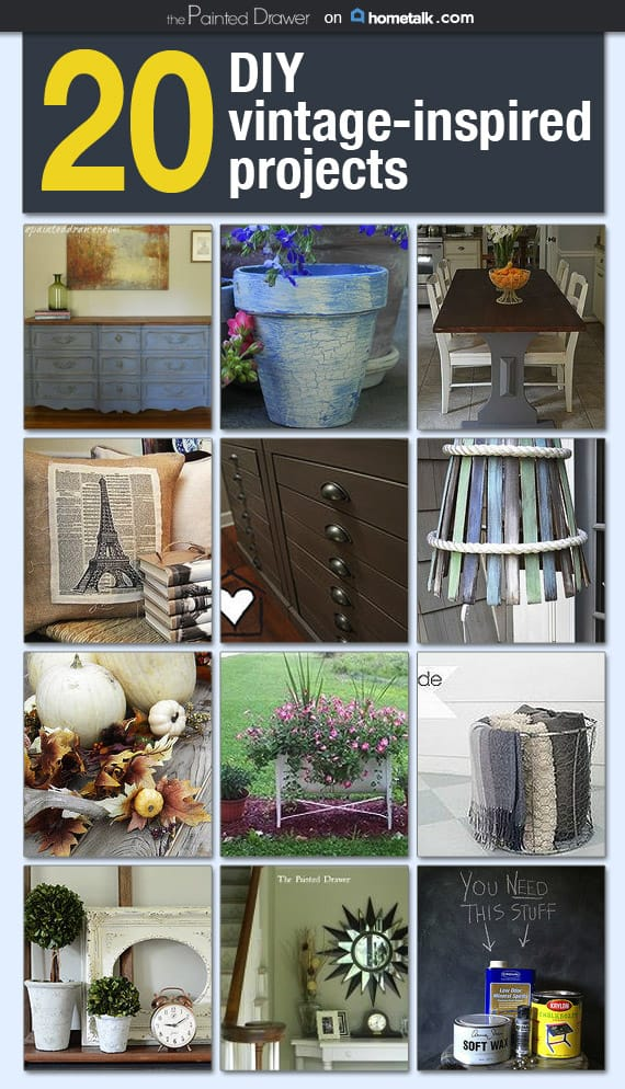 Hometalk and 20 DIY Vintage-Inspired Projects