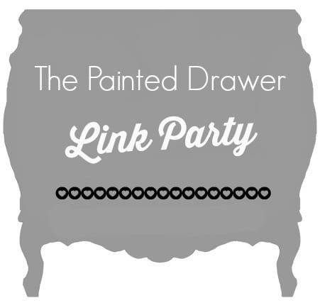 The Painted Drawer Link Party #49 – The Original!