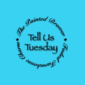 Tell Us Tuesday